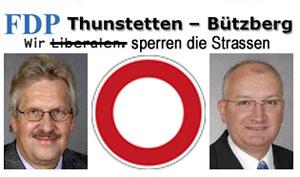 FDP Thunstetten-Bützberg – Wir sperren die Strassen!