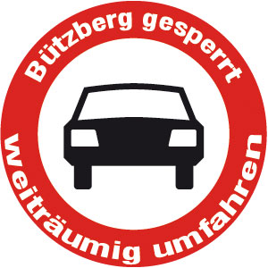 Bützberg gesperrt, bitte weiträumig umfahren