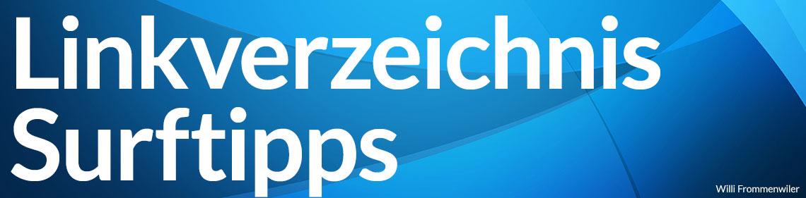 Linkverzeichnis / Surftipps - Willi Frommenwiler