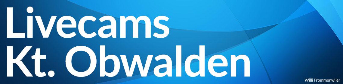 Livecams Kanton Obwalden - Willi Frommenwiler
