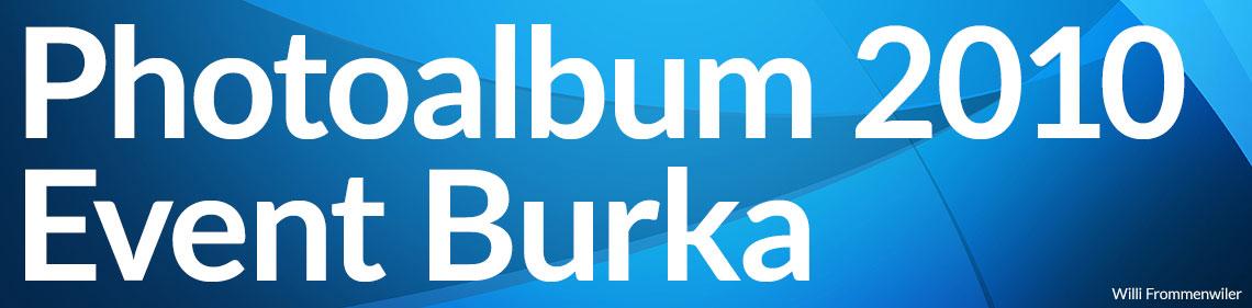 Photoalbum Event Burka vom 5. Juni 2010 in Langenthal - Willi Frommenwiler