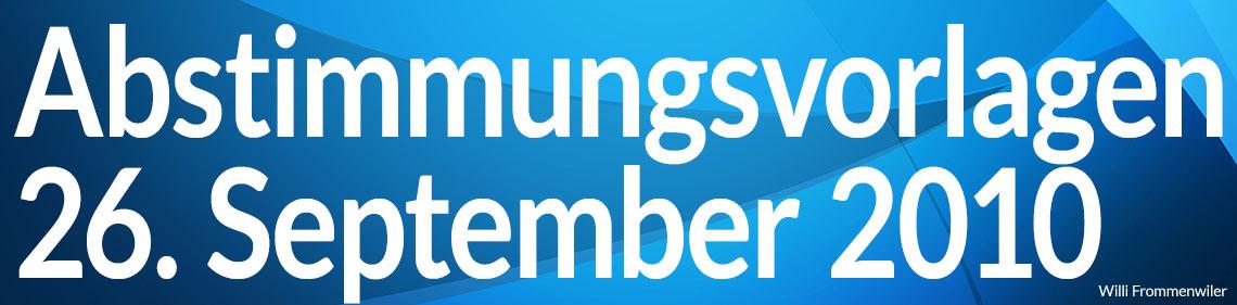 Volksabstimmung vom 26. September 2010