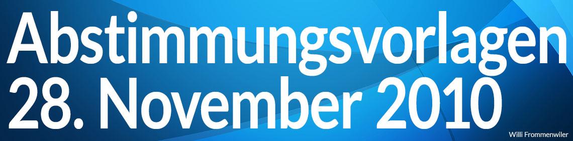 Volksabstimmung vom 28. November 2010