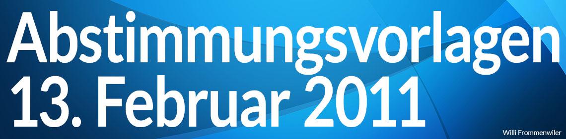 Volksabstimmung vom 13. Februar 2011
