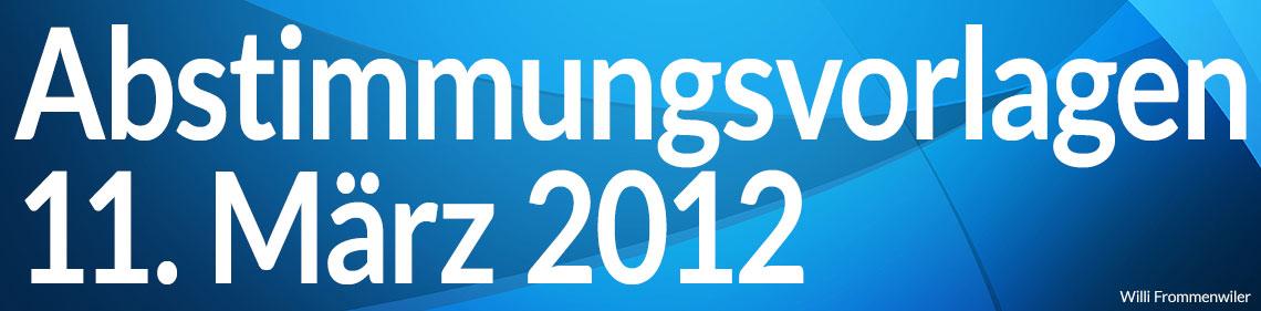 Volksabstimmung vom 11. März 2012