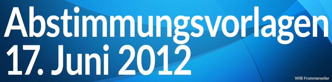 Volksabstimmung vom 17. Juni 2012