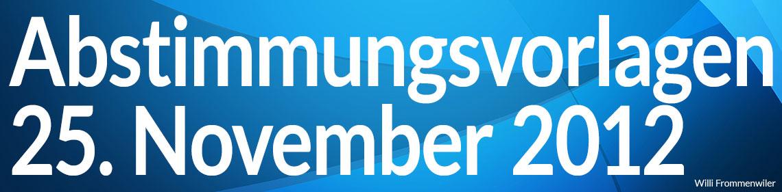 Volksabstimmung vom 25. November 2012