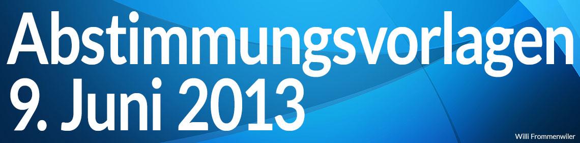 Volksabstimmung vom 9. Juni 2013