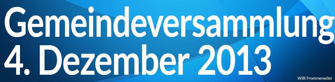 Gemeindeversammlung vom 4. Dezember 2013