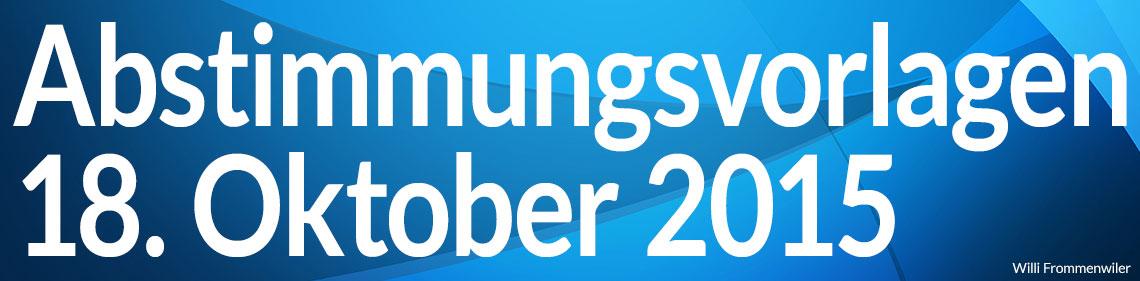 Volksabstimmung vom 18. Oktober 2015