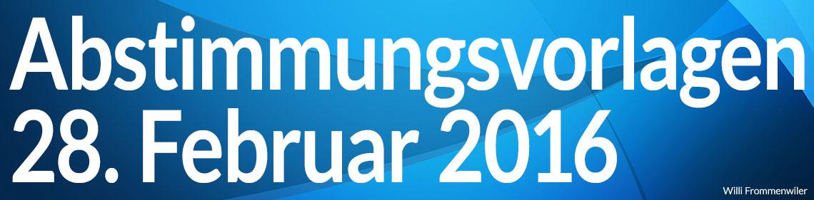 Volksabstimmung vom 28. Februar 2016